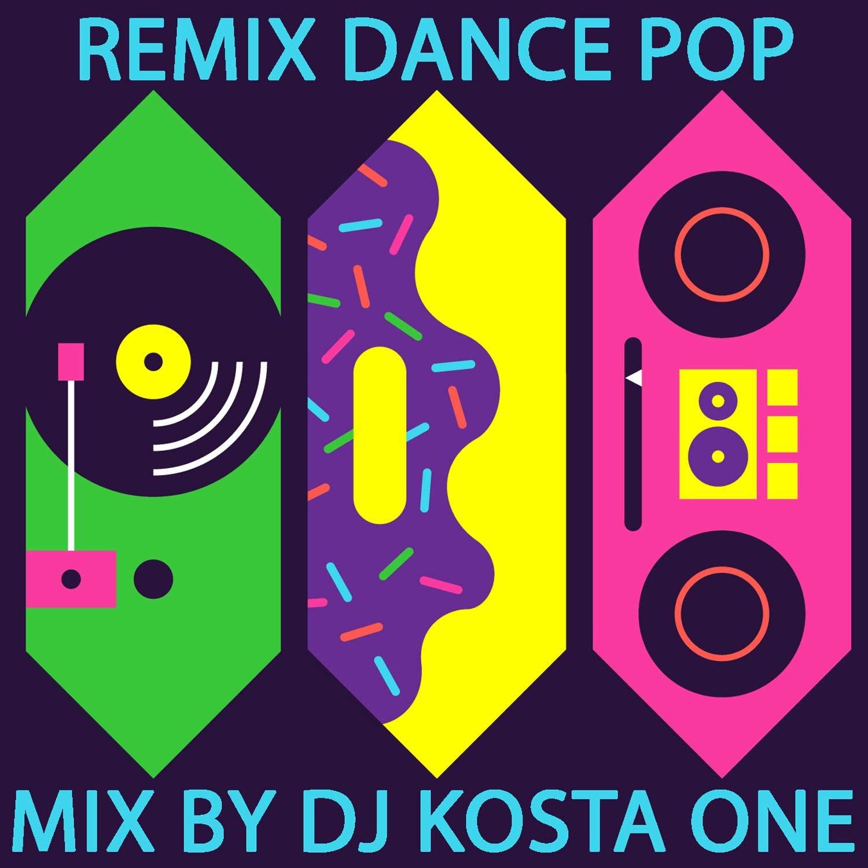 Dance-Pop-Remix---Dj-Kosta-One-mix