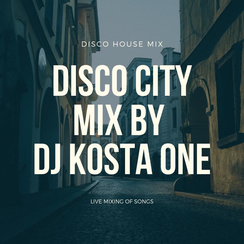 disco city mix by dj kosta one